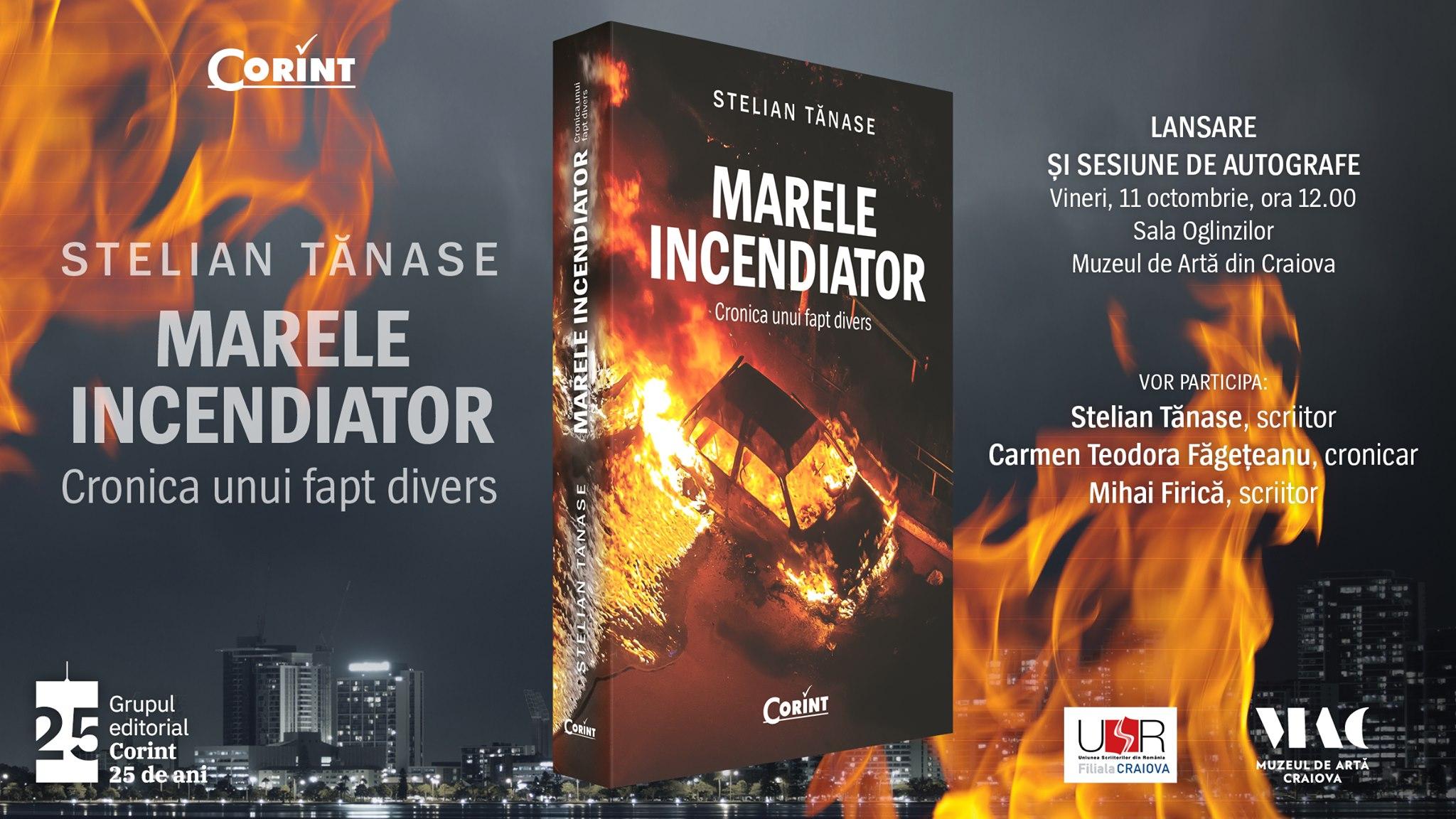 """Foto Stelian Tănase lansează romanul """"Marele incendiator"""" la Muzeul de Artă din Craiova"""